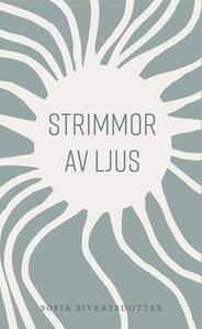 Strimmor av ljus (ljudbok) av Sofia Sivertsdott