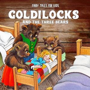 Goldilocks and the Three Bears (ljudbok) av Sta