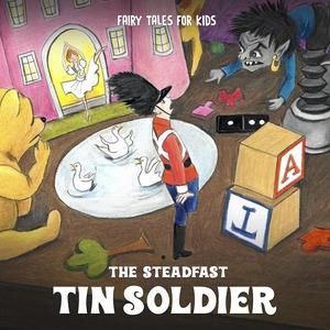 The Steadfast Tin Soldier (ljudbok) av H.C. And