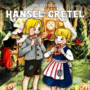Hansel and Gretel (ljudbok) av Staffan Götestam
