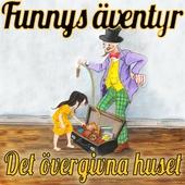 Det övergivna huset - Funnys äventyr