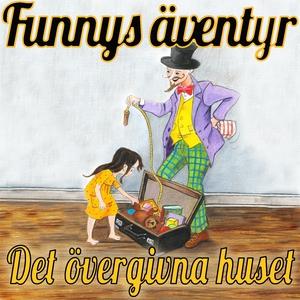 Det övergivna huset - Funnys äventyr (ljudbok)