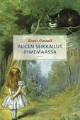Alicen seikkailut ihmemaassa