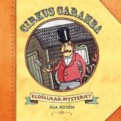 Cirkus Caramba - Eldslukarmysteriet