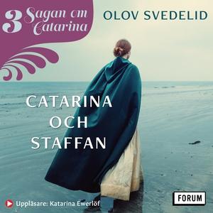 Catarina och Staffan : Sagan om Catarina (ljudb
