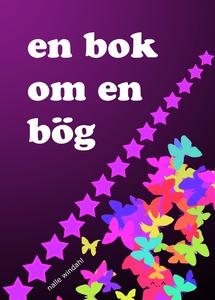 En bok om en bög (e-bok) av Nalle Windahl