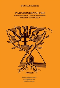 Paradoxernas tro (e-bok) av Gunnar Sundin