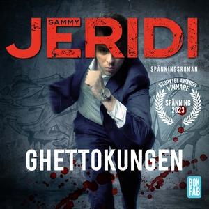 Ghettokungen (ljudbok) av Sammy Jeridi