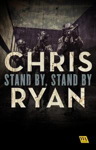 Stand by, stand by (e-bok) av Chris Ryan