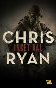 Inget val (e-bok) av Chris Ryan