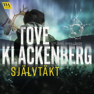 Självtäkt (ljudbok) av Tove Klackenberg