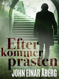 Efter kommer prästen (e-bok) av John Einar Åber