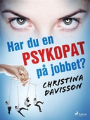 Har du en psykopat på jobbet?
