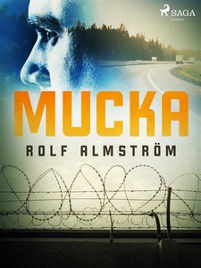 Mucka (e-bok) av Rolf Almström