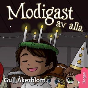 Lydia 3: Modigast av alla (ljudbok) av Gull Åke