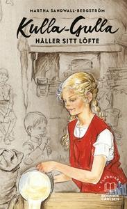 Kulla-Gulla håller sitt löfte (e-bok) av Martha