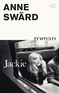 Jackie (e-bok) av Anne Swärd