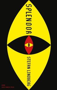 Splendor (e-bok) av Stefan Lindberg