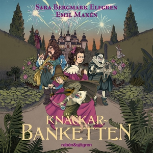Knäckarbanketten (ljudbok) av Sara Bergmark Elf