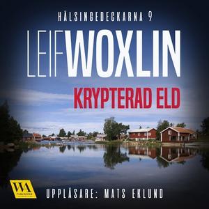 Krypterad eld (ljudbok) av Leif Woxlin