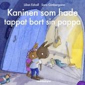 Kaninen som hade tappat bort sin pappa