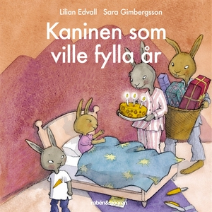 Kaninen som ville fylla år (ljudbok) av Lilian