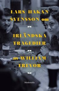 Om Irländska tragedier av William Trevor (e-bok