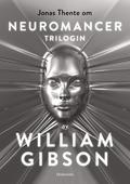 Om Neuromancer-trilogin av William Gibson
