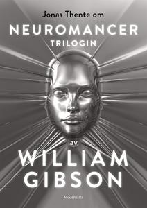 Om Neuromancer-trilogin av William Gibson (e-bo