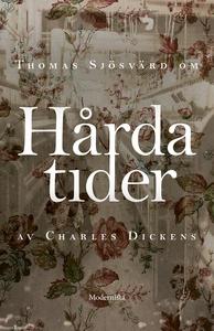 Om Hårda tider av Charles Dickens (e-bok) av Th