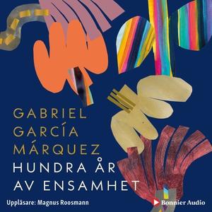Hundra år av ensamhet (ljudbok) av Gabriel Garc