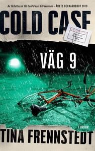 Cold Case: Väg 9 (e-bok) av Tina Frennstedt
