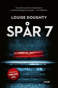 Spår 7 (e-bok) av Louise Doughty