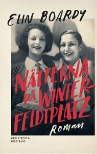 Nätterna på Winterfeldtplatz (e-bok) av Elin Bo