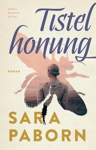 Tistelhonung (e-bok) av Sara Paborn