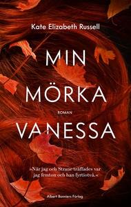 Min mörka Vanessa (e-bok) av Kate Elizabeth Rus
