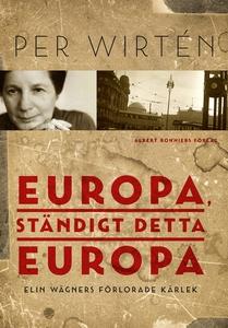 Europa, ständigt detta Europa : Elin Wägners fö