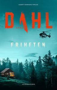 Friheten (e-bok) av Arne Dahl