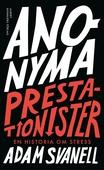 Anonyma Prestationister - en historia om stress : En historia om stress