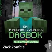 En Minecraft-zombies dagbok 1: Mitt liv som zombie