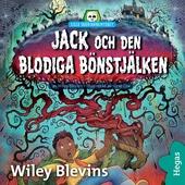 Lilla skräckbiblioteket 8: Jack och den blodiga bönstjälken