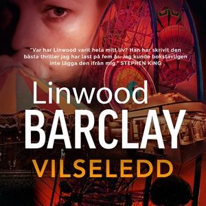 Vilseledd (ljudbok) av Linwood Barclay