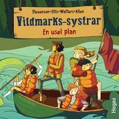 Vildmarks-systrar 3: En usel plan