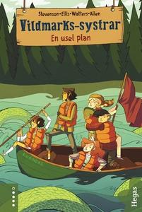 Vildmarks-systrar 3: En usel plan (e-bok) av No