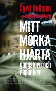 Mitt mörka hjärta - gangstern och reportern (lj