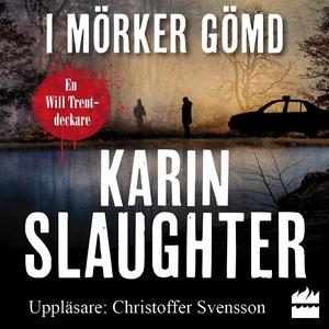 I mörker gömd (ljudbok) av Karin Slaughter