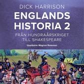 Englands historia, 2. Från hundraårskriget till Shakespeare