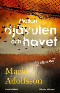 Mellan djävulen och havet (e-bok) av Maria Adol