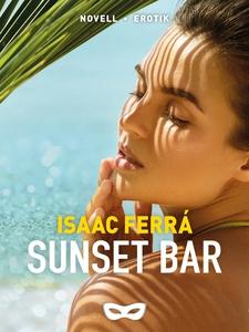 Sunset bar (e-bok) av Isaac Ferrá