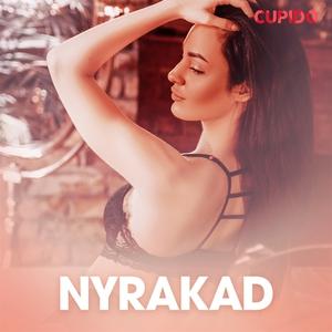 Nyrakad (ljudbok) av Cupido